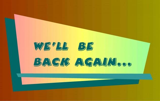 Be Back Again