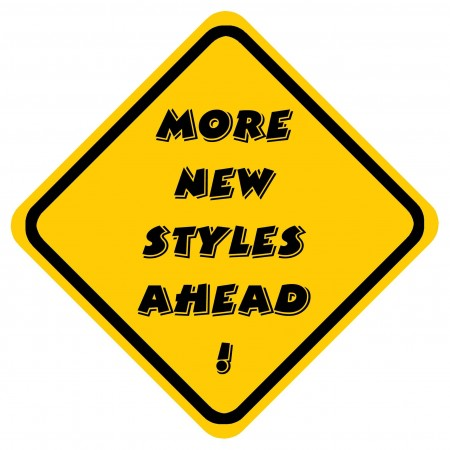 More New Styles Ahead